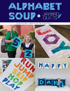 Alphabet Soup Quilt Book - Jaybird Quilts