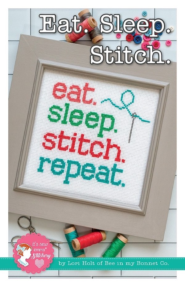 Eat Sleep Stitch Cross Stitch Pattern - Lori Holt