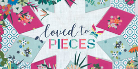 Loved To Pieces