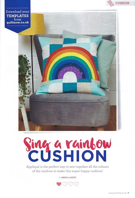 Quilt Now Issue 65 - Sing A Rainbow Cushion