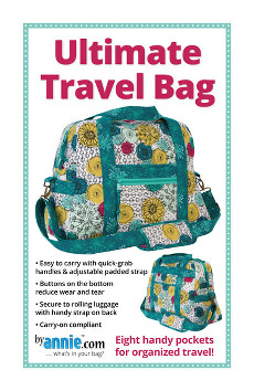 Ultimate Travel Bag Pattern By Annie